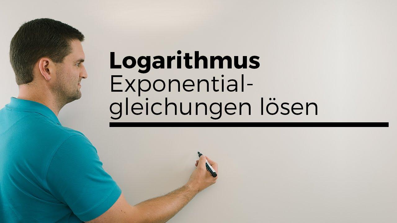 Logarithmus, Exponentialgleichungen lösen Teil 1, log, lg | Mathe by ...