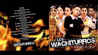Regalame una noche - los Wachiturros ( cd full 2011 )