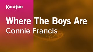 Karaoke Where The Boys Are - Connie Francis *
