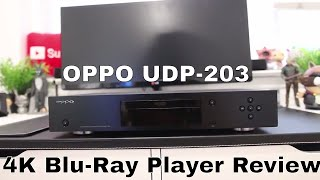 OPPO UDP-203 4K Blu-Ray Player Review