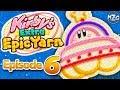 Kirby's Extra Epic Yarn Gameplay Walkthrough - Episode 6 - World 6 Space Land 100%!