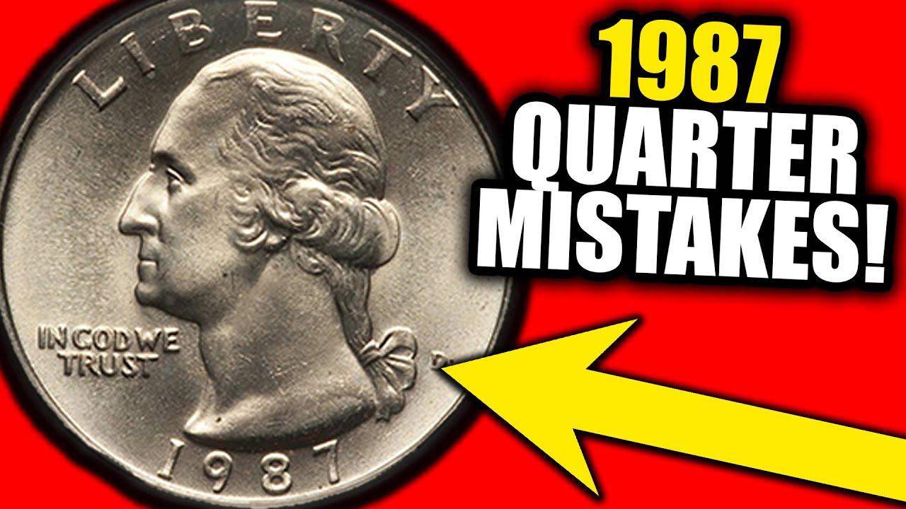 These 1987 ERROR QUARTERS are WORTH MONEY!!