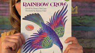 Rainbow Crow, Retold by Nancy Van Laan - Read by Lolly Hopwood