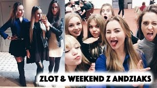 Vlog: Zlot MeetYT4 & weekend z Andziaks!
