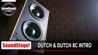 Intro to Dutch & Dutch and the 8c Active Loudspeaker - SoundStage! InSight (April 2020)