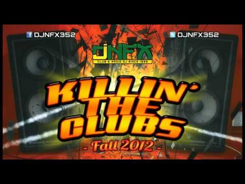 DJ NFX - Killin' The Clubs (Fall 2012) 3/8