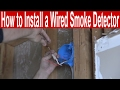 How to Install a Wired Smoke Detector