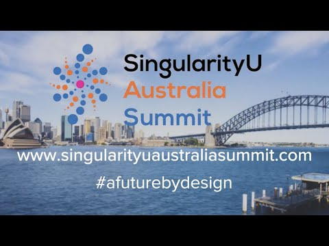 SingularityU Australia Summit 2019 Trailer  Singularity University