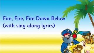 Kidzone - Fire, Fire, Fire Down Below