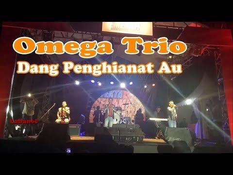 Omega Trio -  DANG PENGHIANAT AU - Live Konser