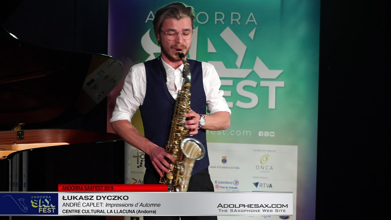 Andorra SaxFest 2019 1st Round   Lukasz Dyczko   Impressions d´Automne by Andre Caplet