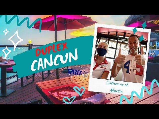 Duplex Club Med Cancun Spirit 45 - Novembre 2020 - Covid19 - Ensemble en sécurité