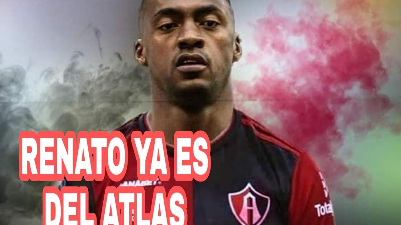 OFICIAL RENATO YA ES DEL ATLAS!!! QUIEN VIENE POR RENATO