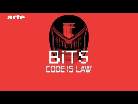 Code is Law - BiTS - ARTE