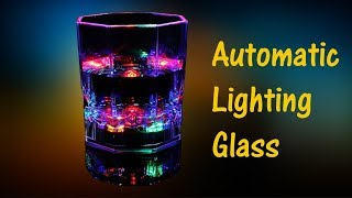 How to Make Automatic Lighting Glass | Best Handmade Gifts