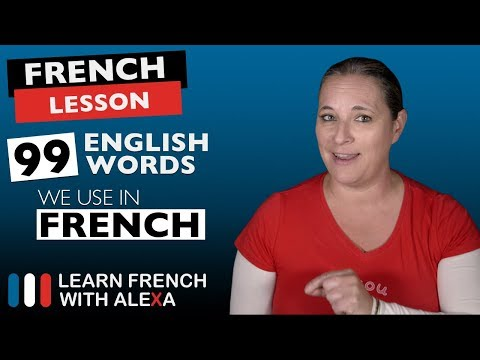 99 English Words We Use In French