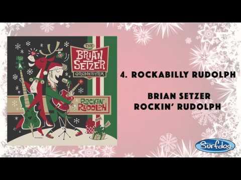 Rockabilly Rudolph - The Brian Setzer Orchestra