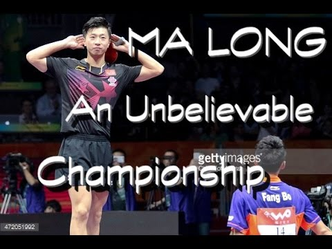 Ma Long - An unbelievable championship (WTTC 2015)