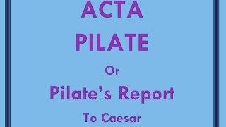 Acta Pilate: Pilate