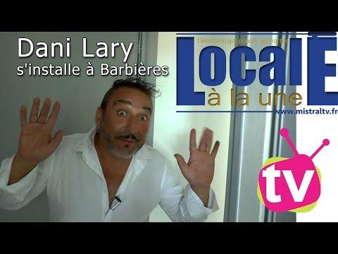 Dani Lary s'installe à Barbières