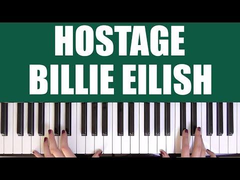 HOW TO PLAY: HOSTAGE - BILLIE EILISH