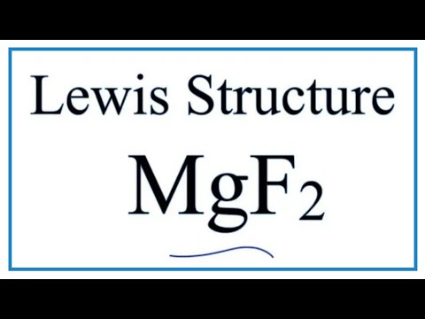How To Draw The Lewis Dot Structure For MgF2: Magnesium Fluoride