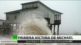 El huracán Michael se cobra su primera víctima en EE.UU.