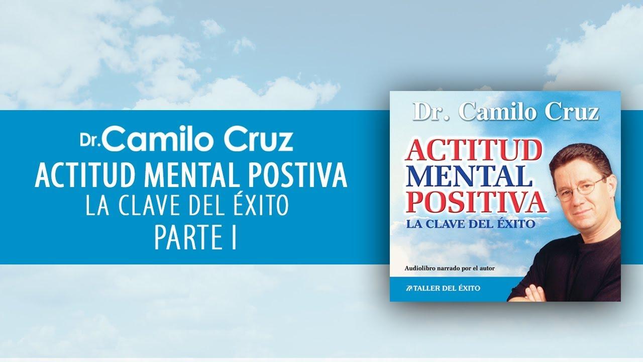 Audiolibro Actitud Mental Positiva Parte I Oficial