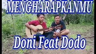 Gambar cover MENGHARAPKANMU || DONI FEAT DODO - Doni channel