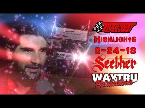 Trail-Way Speedway Highlights 8-24-18