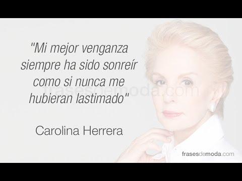 Frases De Carolina Herrera