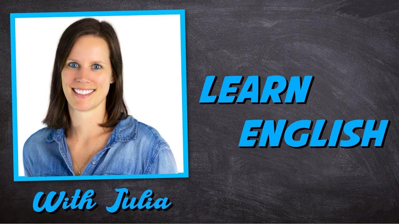 Learn English with Julia #1