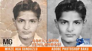 Köhnə şəkillərin yenilənməsi dərsi/ PS dərsləri #4