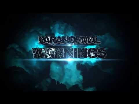 Paranormal Warnings Trailer