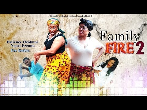 Family Fire 2 - (2014) Nigeria Nollywood Movie