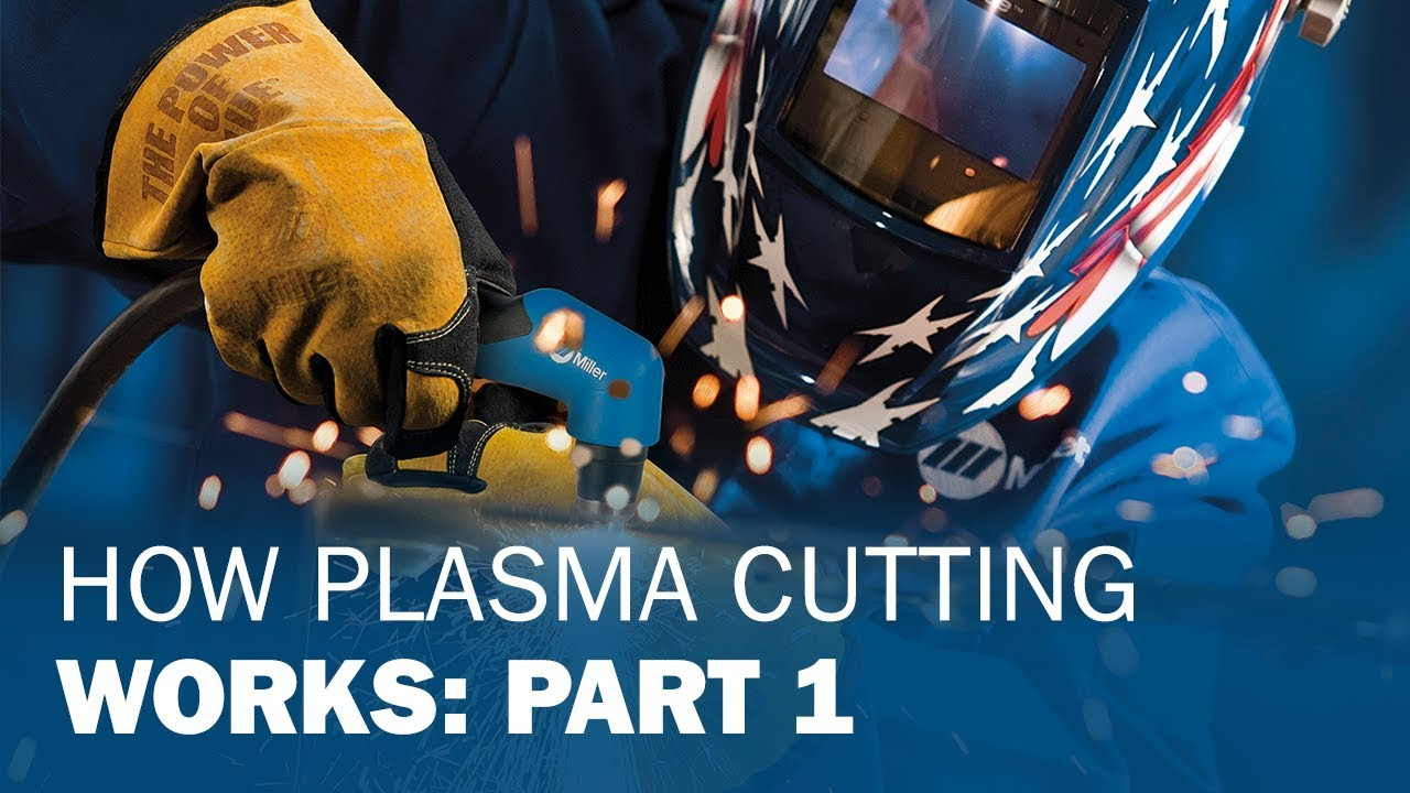How Plasma Cutting Works Part 1