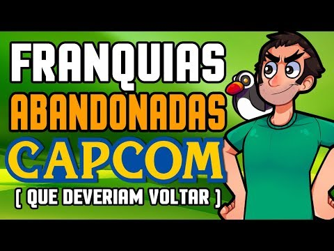 FRANQUIAS ABANDONADAS PELA CAPCOM