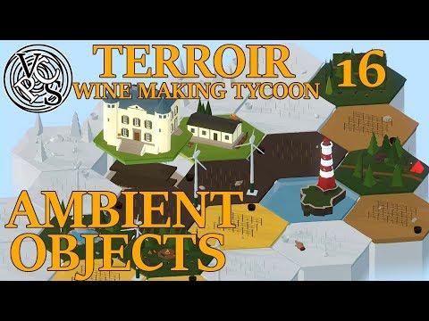 Ambient Objects : Terroir EP16 – Wine Making Tycoon Simulator – Vanilla Hills