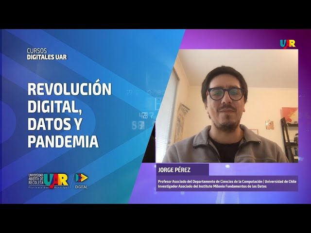 Curso Revolución Digital: Datos y pandemia [Semana 3] Entrevista Jorge Pérez