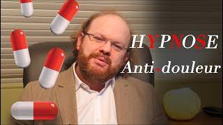 Hypnose anti-douleur (mal de dos, maux de ventre, rhumatismes, fibromyalgie, migraine, ...)