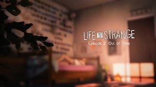 Life is Strange Episode 2: Out of Time Full Gameplay Perfect Ending 100%