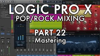 Logic Pro X - Pop/Rock Mixing - PART 22 - Mastering in Logic