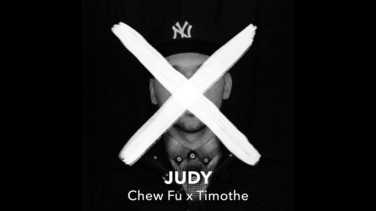 CHEW FU X Timothe - JUDY