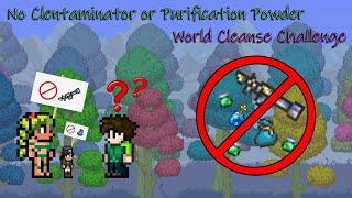 Terraria World Cleanse Challenge   No Clentaminator No Powder