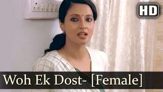 Woh Ek Dost- Female | Surkhiyaan - The Headlines Songs | Naseeruddin Shah | Moon Moon Sen | Filmigaa