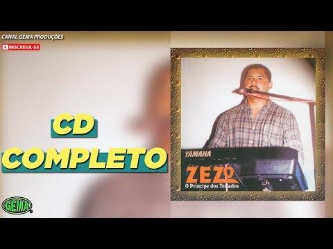 Zezo Vol.1 -  Edição Especial Seresta (CD Completo Oficial)