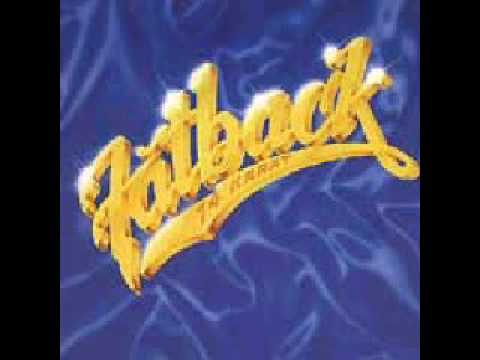 Fatback Band, The* Fatback - Backstrokin'
