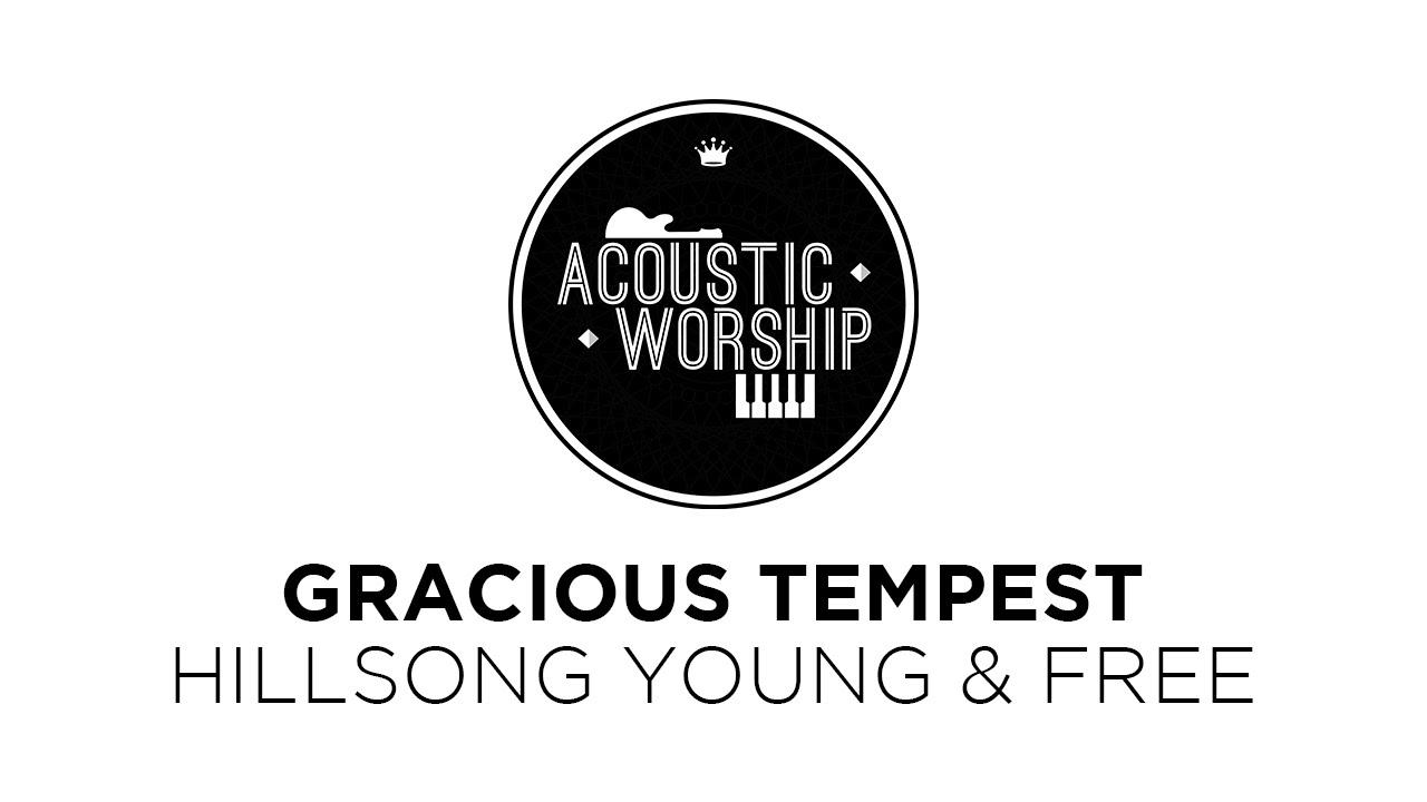 Gracious Tempest Instrumental ○ AcousticWorship Chords   Chordify