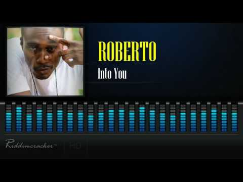 Roberto - Into You [2017 Release] [HD]