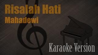 Mahadewi - Risalah Hati Karaoke Version | Ayjeeme Karaoke